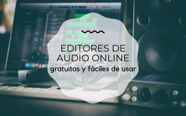 Editores de audio online gratis