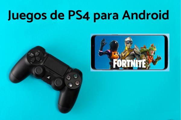 Juegos de PlayStation 4 para Android