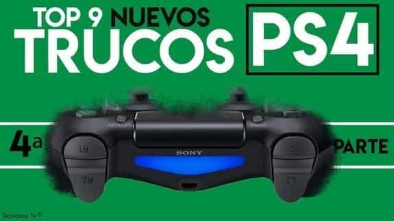 Nuevos trucos para PlayStation 4